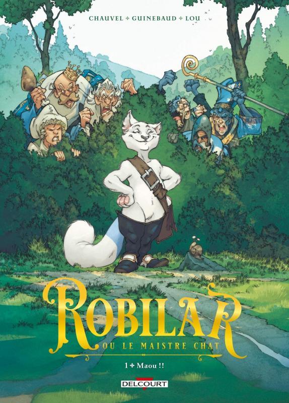 Robilar ou le maistre chat T1 : Maou !! (0), bd chez Delcourt de Chauvel, Guinebaud, Lou