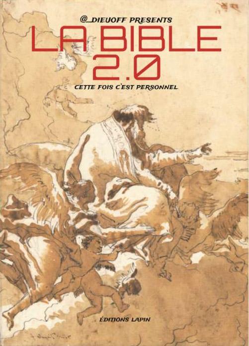 La Bible 2.0, bd chez Editions Lapin de Gad