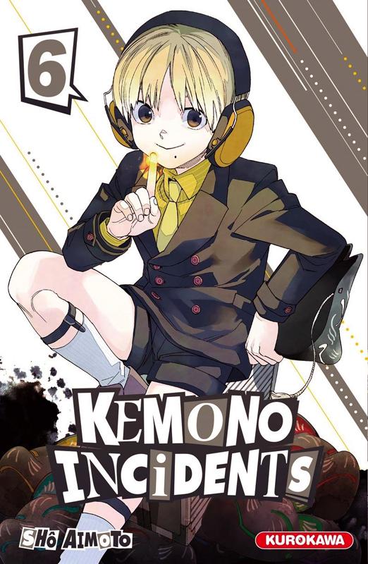 Kemono incidents T6, manga chez Kurokawa de Aimoto