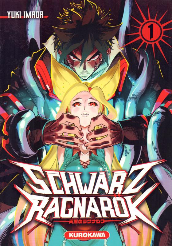 Schwartz Ragnarök  T1, manga chez Kurokawa de Imada