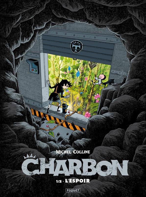 Charbon T1, bd chez Paquet de Colline
