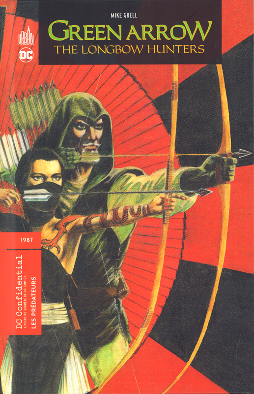 Green Arrow : The longbow hunters (0), comics chez Urban Comics de Grell, O'neil, Moore, Janson, Toth, Lacquement, Digital Chameleon