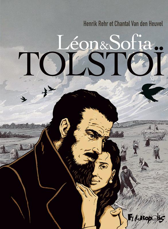 Léon & Sofia Tolstoï, bd chez Futuropolis de Van Den Heuvel, Rehr