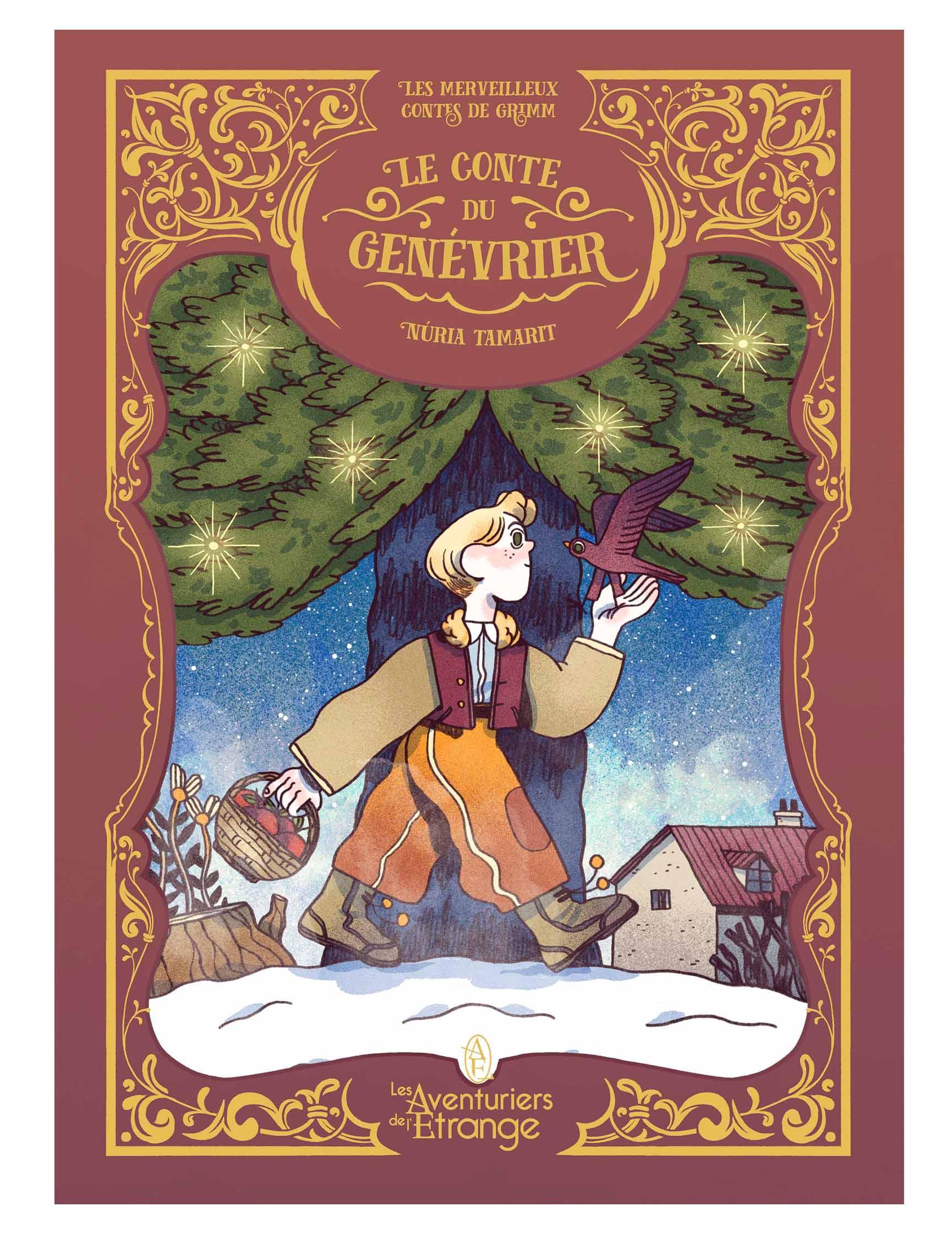 Les Merveilleux contes de Grimm T3 : Le conte du genévrier (0), bd chez Les aventuriers de l'Etrange de Tamarit