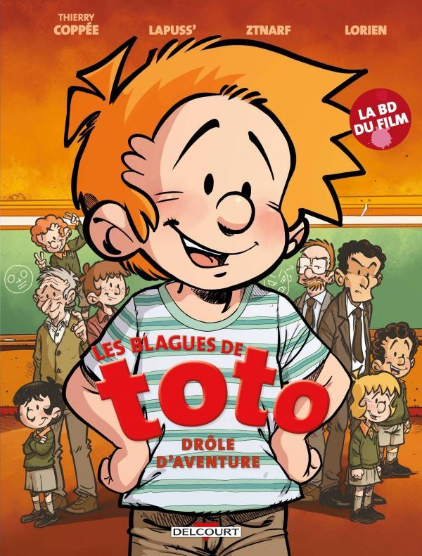 Les blagues de Toto : Drôle d'aventure (0), bd chez Delcourt de Lapuss', Coppée, Ztnarf, Lorien