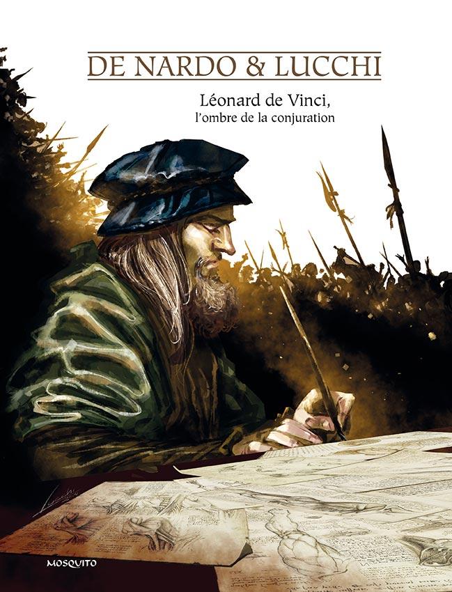 Léonard de Vinci, l'ombre de la conjuration, bd chez Mosquito de de Nardo, Lucchi