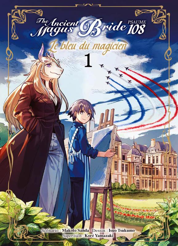 The ancient magus bride - Psaume 108 - Le bleu du magicien T1, manga chez Komikku éditions de Sanda, Yamazaki, Tsukumo