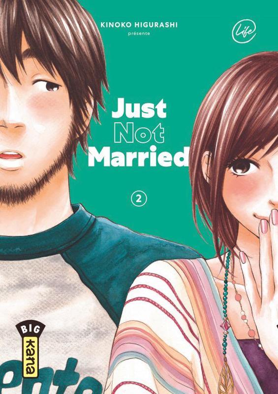 Just not married T2, manga chez Kana de Higurashi