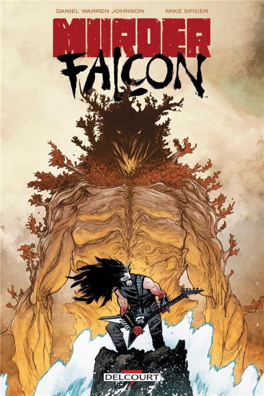 Murder Falcon, comics chez Delcourt de Johnson, Spicer