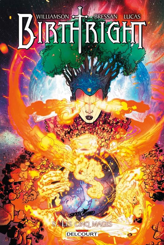 Birthright T8 : Les cinq mages (0), comics chez Delcourt de Williamson, Bressan, Lucas