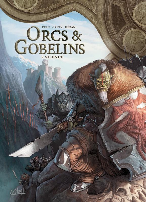 Orcs et Gobelins T9 : Silence (0), bd chez Soleil de Peru, Crety, Héban