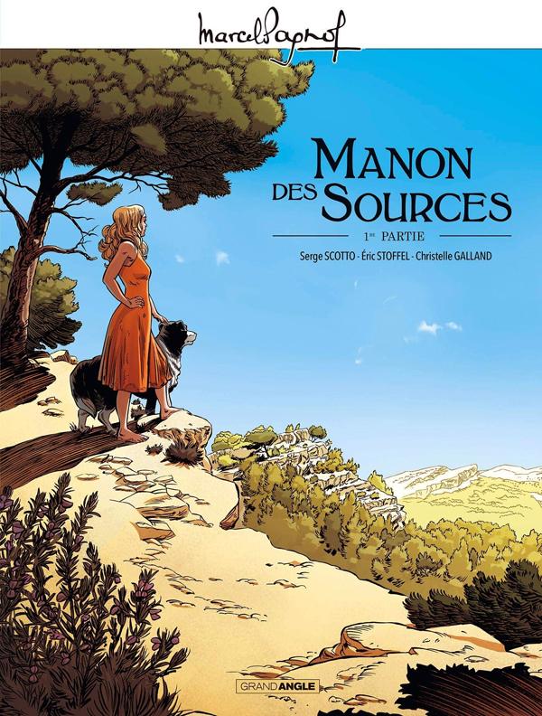 Manon des sources T1, bd chez Bamboo de Scotto, Stoffel, Galland, Guillé