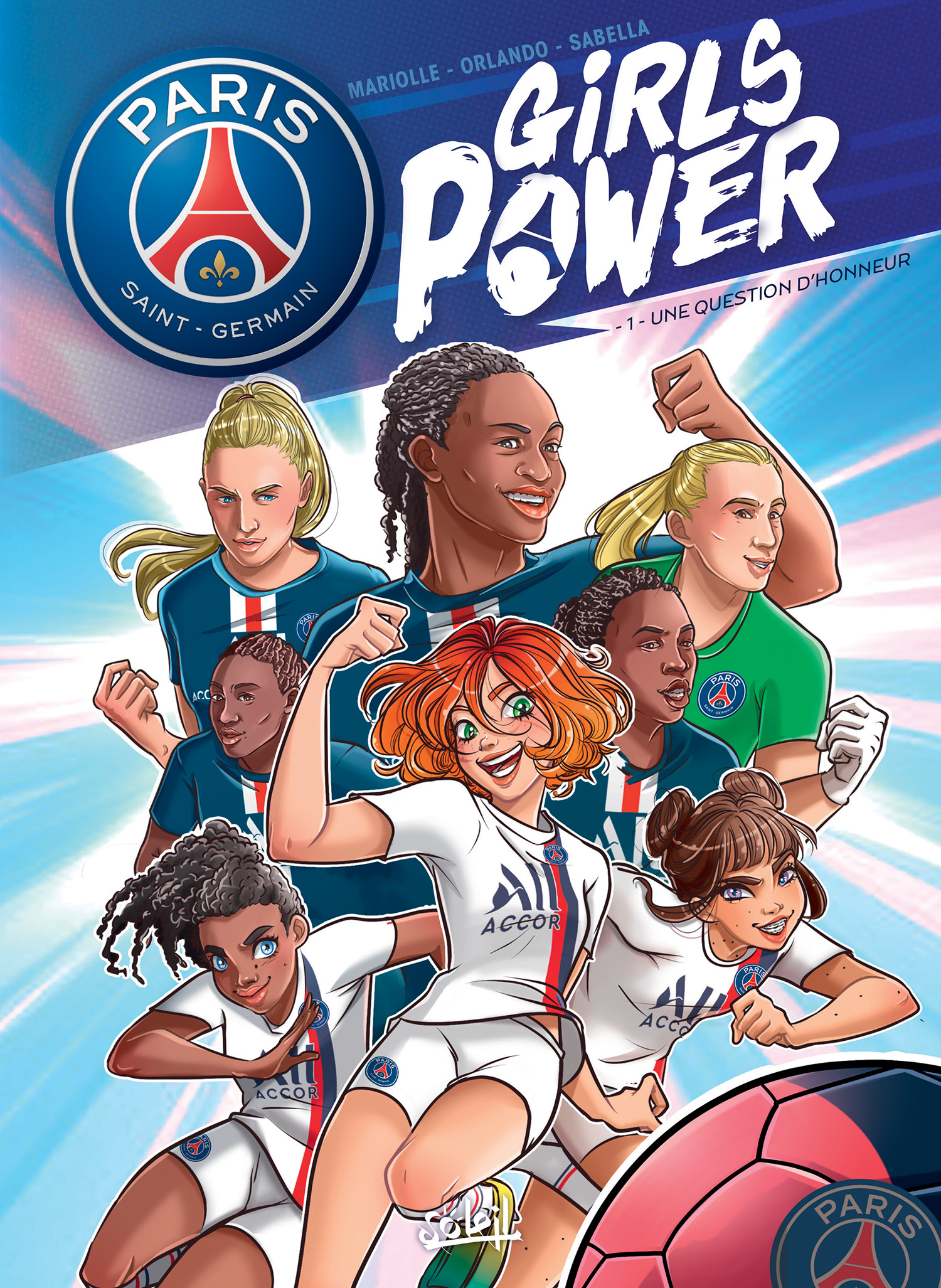 Girls power T1 : Une question d'honneur (0), bd chez Soleil de Mariolle, Orlando, Sabella