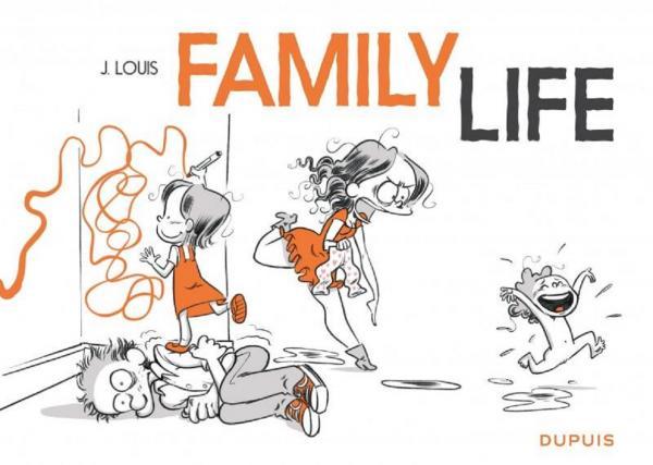 Family life , bd chez Dupuis de Louis