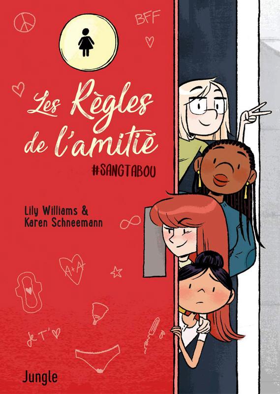 Les Règles de l'amitié : #sangtabou (0), bd chez Jungle de Williams, Schneemann