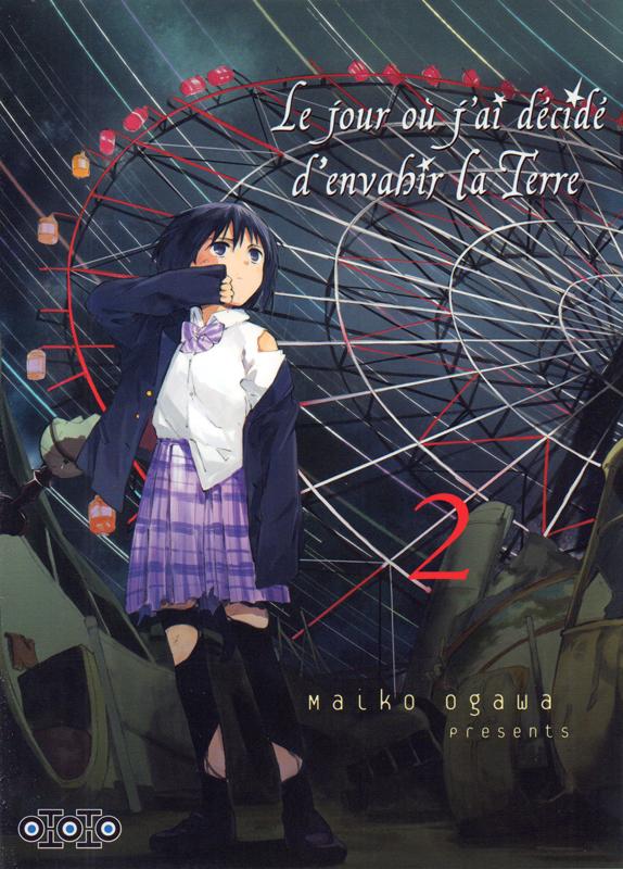Le jour où j'ai décidé d'envahir la Terre T2, manga chez Ototo de Ogawa