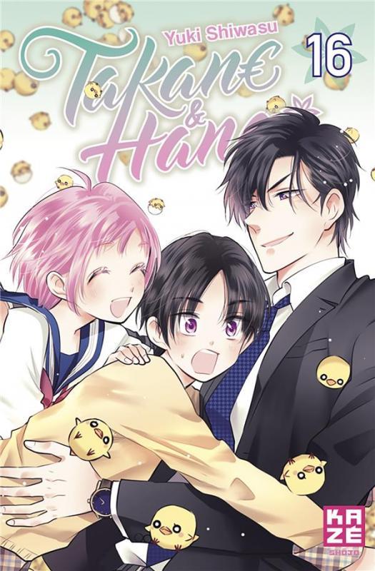Takane & Hana T16, manga chez Kazé manga de Shiwasu