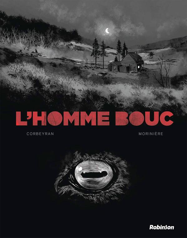L'Homme bouc, bd chez Robinson de Corbeyran, Morinière