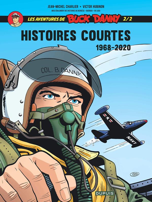 Buck Danny T2 : Histoires courtes 1968-2020 (0), bd chez Dupuis de Hubinon, Charlier, Bergèse, Buendia, De Luca