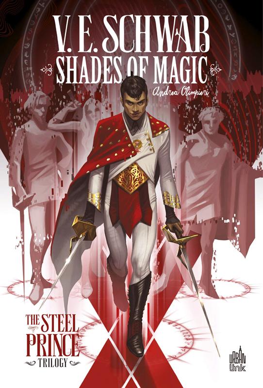 Shades of magic T1 : The Steel Prince  (0), comics chez Urban Comics de V.E. Schwab, Olimpieri, Peirano
