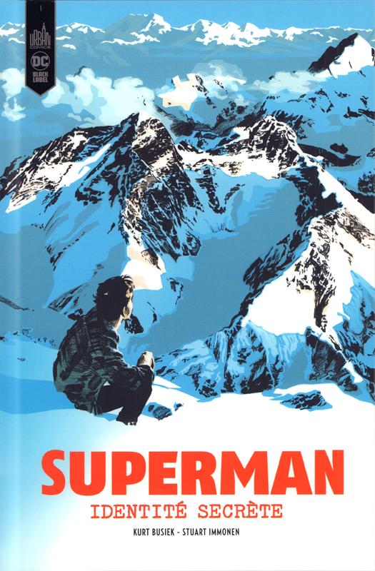 Superman identité secrète , comics chez Urban Comics de Busiek, Immonen