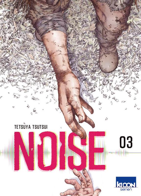 Noise T3, manga chez Ki-oon de Tsutsui