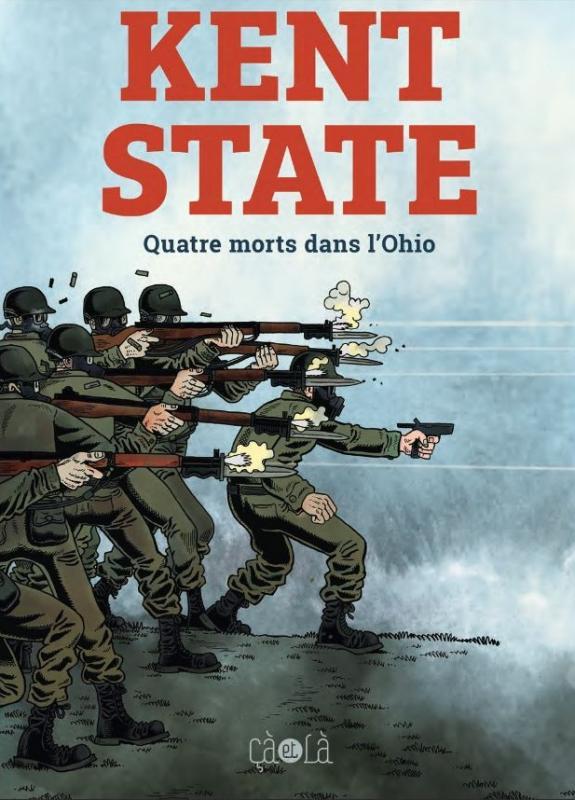 Kent State : Quatre morts dans l'Ohio (0), comics chez Çà et là de Backderf