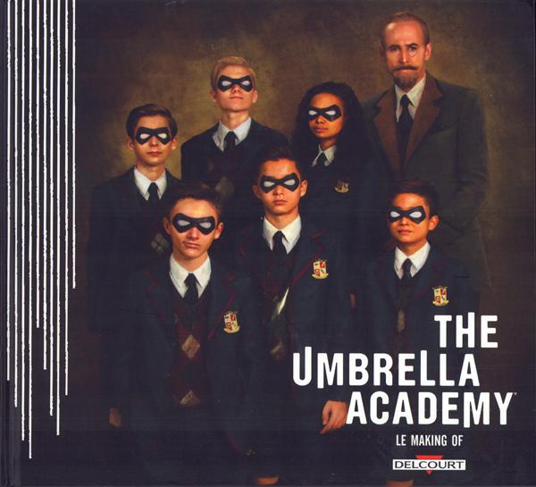 Umbrella Academy : Making of (0), comics chez Delcourt de Way, Ba