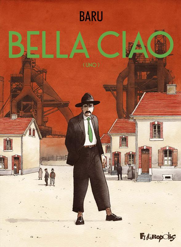 Bella ciao, bd chez Futuropolis de Baru