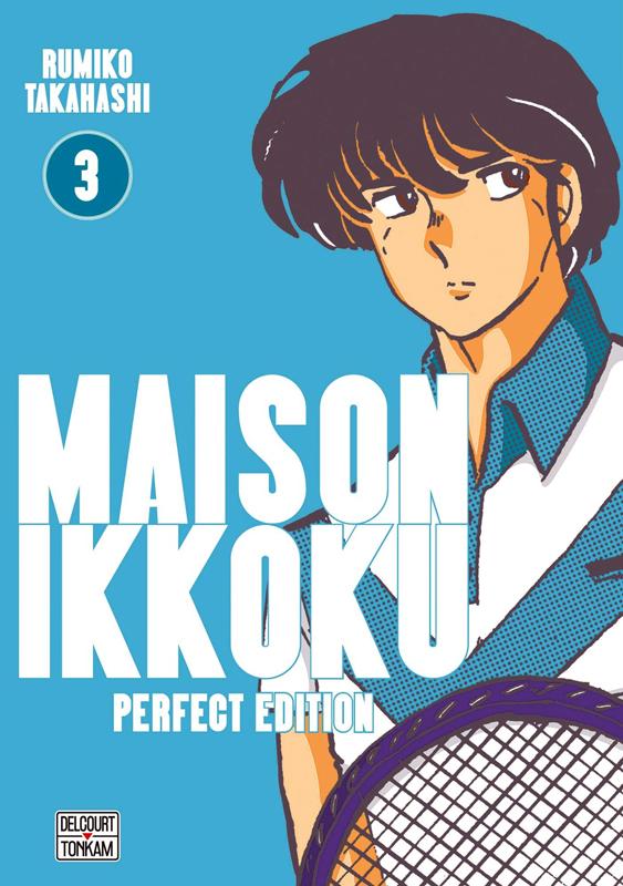 Maison Ikkoku T3, manga chez Delcourt Tonkam de Takahashi