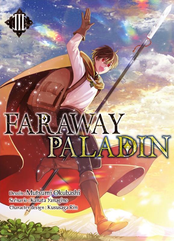 Faraway paladin T3, manga chez Komikku éditions de Yanagino, Okubashi