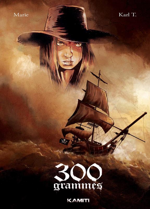 300 grammes, bd chez Kamiti de Marie, Karl T.