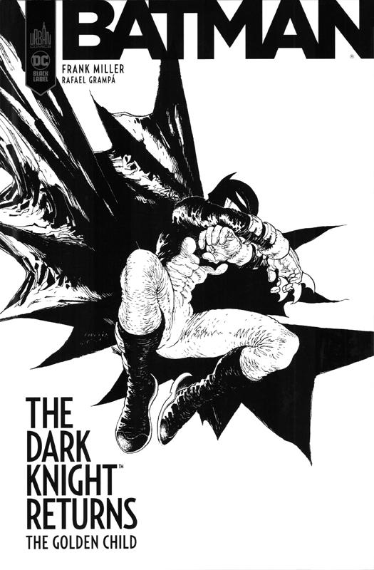 Batman - The Dark Knight returns : The Golden Child (0), comics chez Urban Comics de Miller, Grampa, Bellaire