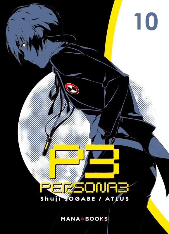Persona 3 T10, manga chez Mana Books de Atlus, Sogabe