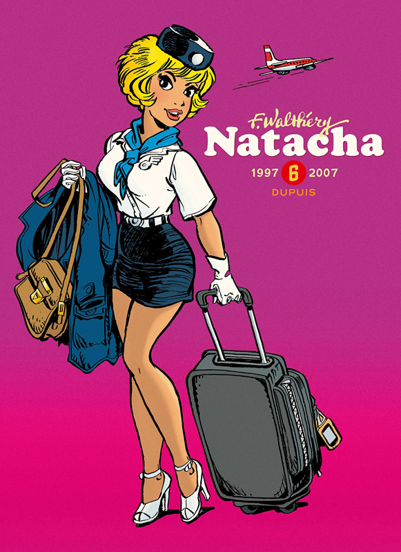 Natacha T6 : 1997-2007 (0), bd chez Dupuis de Walthéry