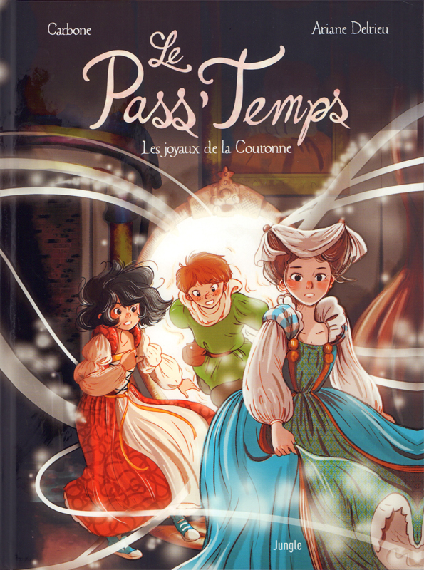 Le Pass'temps T1 : Les Joyaux de la couronne (0), bd chez Jungle de Carbone, Delrieu
