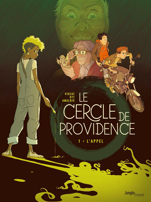 Le Cercle de Providence T1 : L'appel (0), bd chez Jungle de Viozat, Ott, Amalric