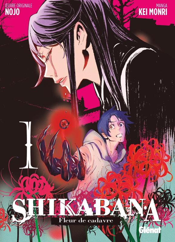Shikabana - Fleur de cadavre T1, manga chez Glénat de Nojo, Mori