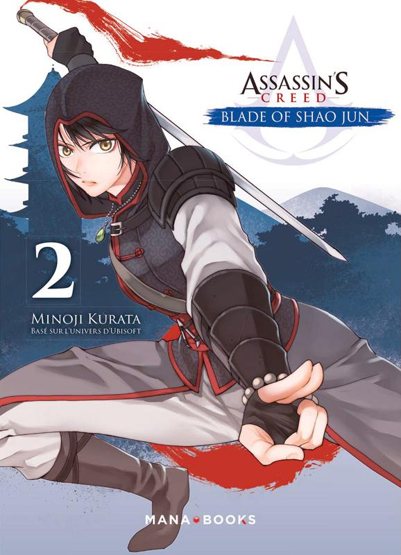 Assassin's creed - Blade of Shao Jun  T2, manga chez Mana Books de Kurata