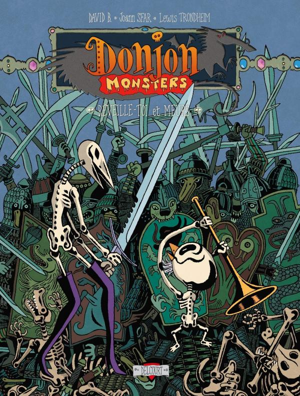 Donjon Monsters T13 : Réveille-toi et meurs (0), bd chez Delcourt de Sfar, Trondheim, David B., Walter