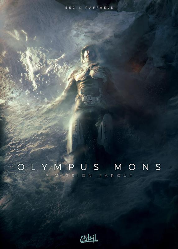 Olympus Mons T7 : Mission Farout (0), bd chez Soleil de Bec, Raffaele, Marques