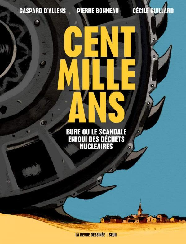 Cent mille ans, bd chez La revue dessinée de Bonneau, D'Allens, Guillard