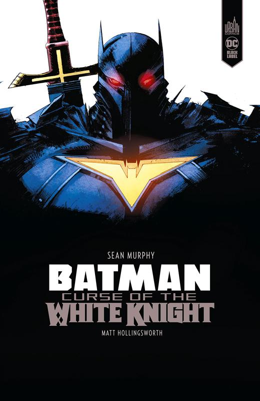 Batman Curse of the White Knight, comics chez Urban Comics de Murphy, Janson, Hollingsworth
