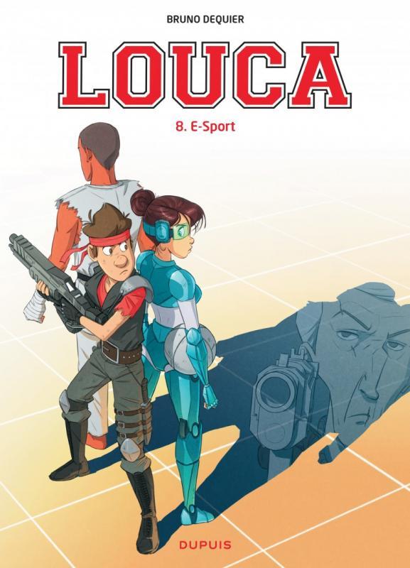 Louca T8 : E-Sport (0), bd chez Dupuis de Dequier