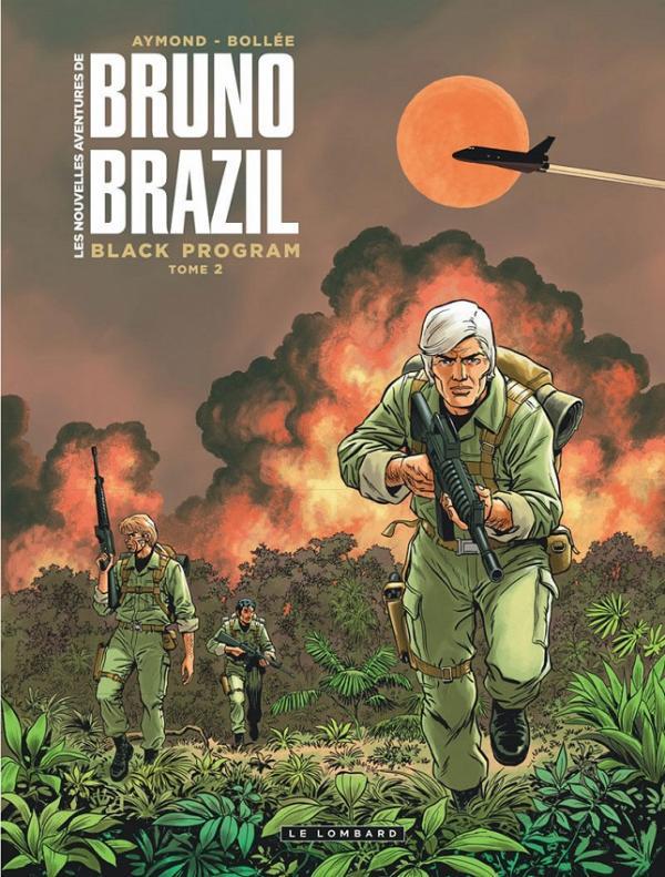 Les Nouvelles aventures de Bruno Brazil T2 : Black program (0), bd chez Le Lombard de Bollée, Aymond, Ray