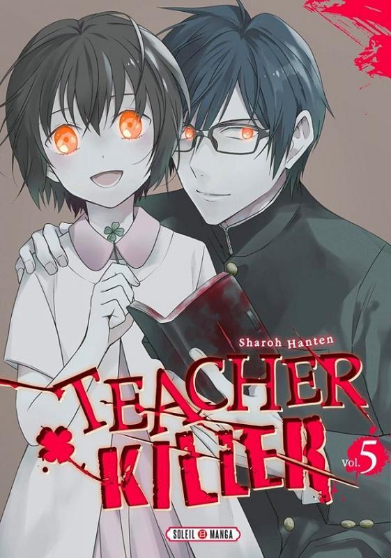 Teacher killer T5, manga chez Soleil de Hanten