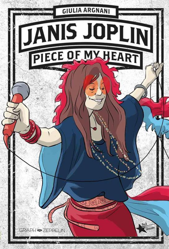 Janis Joplin : Piece of my heart (0), bd chez Graph Zeppelin de Argnani