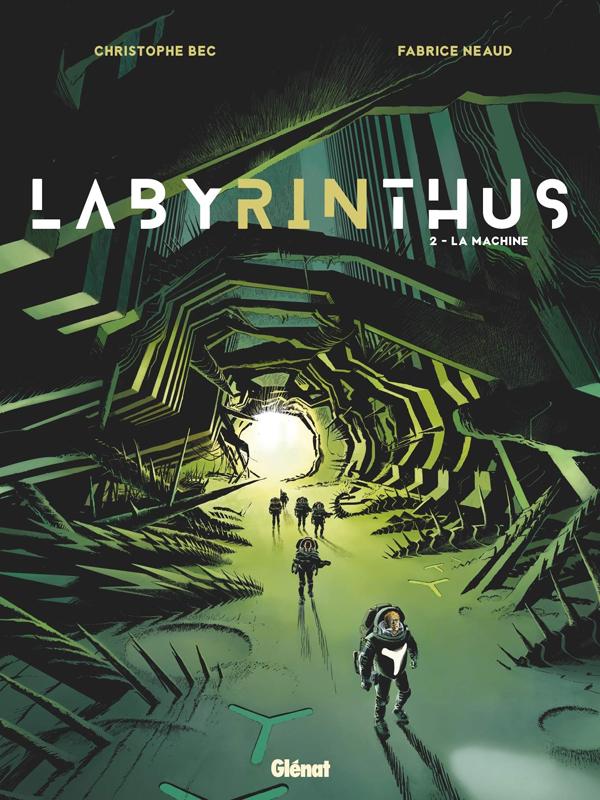 Labyrinthus T2 : La Machine (0), bd chez Glénat de Bec, Neaud