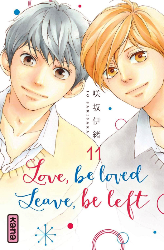 Love,Be Loved Leave,Be Left T11, manga chez Kana de Sakisaka