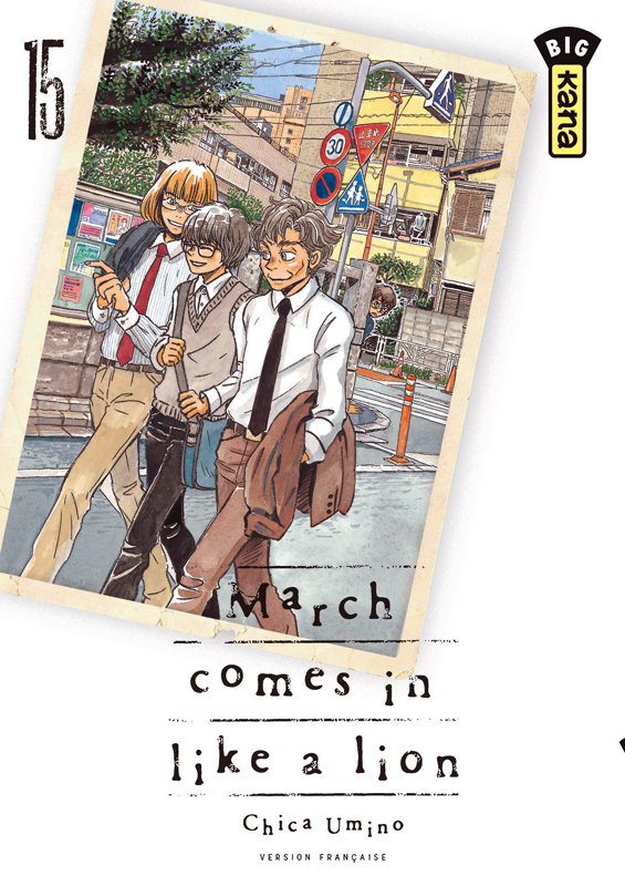 March comes in a like a lion T15, manga chez Kana de Chica